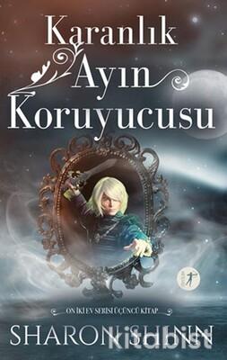 Artemis Yayınları - Karanlık Ayın Koruyucusu