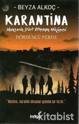 İndigo Kitap - Karantina - Dördüncü Perde (Ciltli)