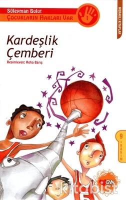 Can Çocuk Yayınları - Kardeşlik Çemberi