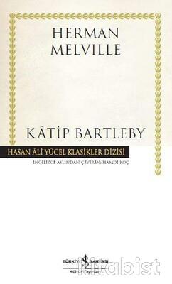 Katip Bartleby(Ciltli)