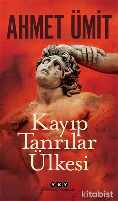 Yapıkredi Yayınları - Kayıp Tanrılar Ülkesi