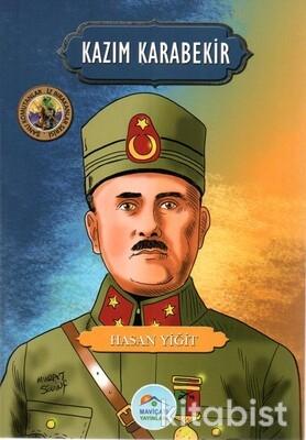 Kazım Karabekir (Şanlı Komutanlar Serisi) Maviçatı