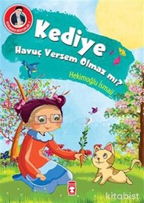 Timaş Çocuk Yayınları - Kediye Havuç Versem Olmaz Mı?
