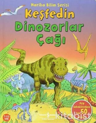 Keşfedin Dinozorlar Çağı