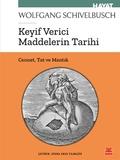 Kırmızı Kedi Yayınları - Keyif Verici Maddelerin Tarihi