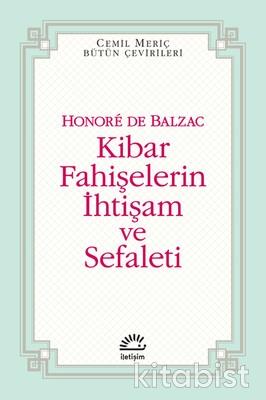 İletişim Yayınları - Kibar Fahişelerin İhtişam ve Sefaleti