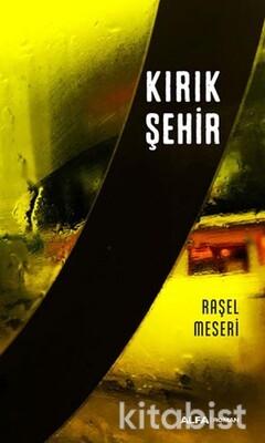 Alfa Yayınları - Kırık Şehir