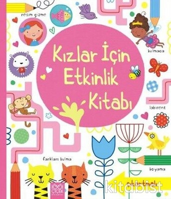 1001 Çiçek Yayınları - Kız Çocuklar İçin Etkinlik Kitabı