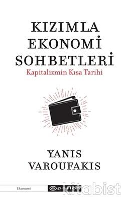 Epsilon Yayınları - Kızımla Ekonomi Sohbetleri - Kapitalizmin Kısa Tar