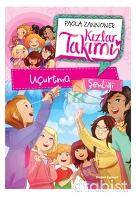 Doğan Egmont Yayınları - Kızlar Takımı-Uçurtma Şenliği