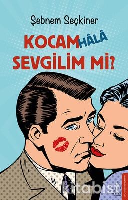 Destek Yayınları - Kocam Hala Sevgilim Mi?
