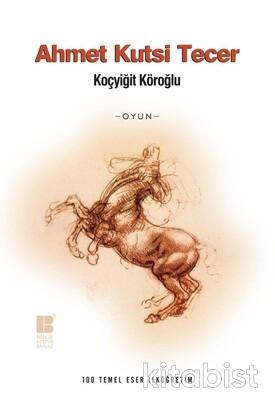 Bilge Kültür Yayınları - Koçyiğit Köroğlu