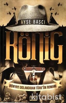 Mundi Kitap - König - Dünyayı Dolandıran Türk'ün Romanı