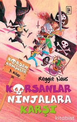 Parodi Yayınları - Korsan Komşular 3 - Korsanlar Ninjalara Karşı
