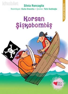 Can Çocuk Yayınları - Korsan Şişkobombiş