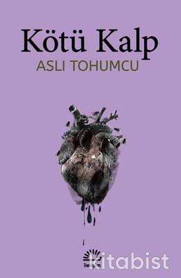 İletişim Yayınları - Kötü Kalp