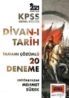 Yargı Yayınları - KPSS 2021 Divan-ı Tarih 20'li Tamamı Çözümlü Deneme Sınavı