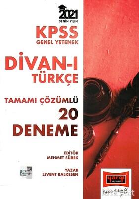 Yargı Yayınları - KPSS 2021 Divan-ı Türkçe 20'li Tamamı Çözümlü Deneme Sınavı