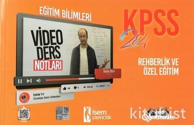İsem Yayıncılık - KPSS 2021 Eğitim Bilimleri Rehberlik ve Özel Eğitim Video Ders Notları