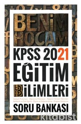Benim Hocam Yayınları - KPSS 2021 Eğitim Bilimleri Tek Kitap Soru Bankası