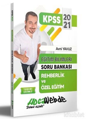 Hoca Webde Yayınları - KPSS 2021 Eğitim Bil.Rehberlik ve Özel Eğitim Soru Bankası