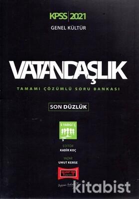 Yargı Yayınları - KPSS 2021 Genel Kültür Vatandaşlık Tamamı Çözümlü Soru Bankası