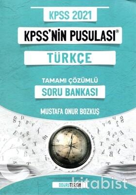 Doğru Tercih Yayınları - KPSS 2021 KPSS'nin Pusulası Türkçe Soru Bankası