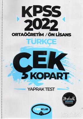 Yedi İklim Yayınları - KPSS 2022 Ortaöğretim Ön Lisans Genel Kültür Türkçe Çek Kopart Yaprak Test
