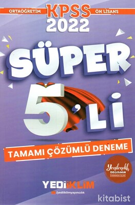 Yedi İklim Yayınları - KPSS 2022 Ortaöğretim Ön Lisans GY - GK Tamamı Çözümlü Süper 5'li Deneme