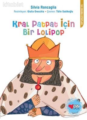 Can Çocuk Yayınları - Kral PatPat için Bir Lolipop
