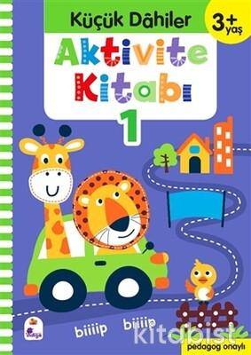 İndigo Kitap - Küçük Dahiler-Aktivite Kitabı-1 (3 Yaş)