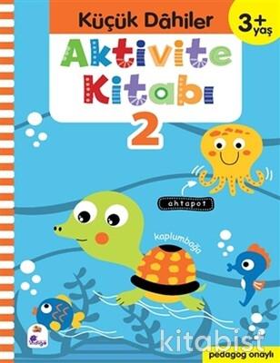 İndigo Kitap - Küçük Dahiler-Aktivite Kitabı-2 (3+Yaş)