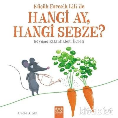 1001 Çiçek Yayınları - Küçük Farecik Lili İle Hangi Ay, Hangi S