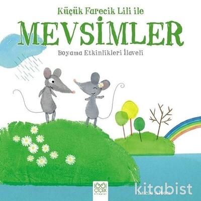 1001 Çiçek Yayınları - Küçük Farecik Lili İle Mevsimler