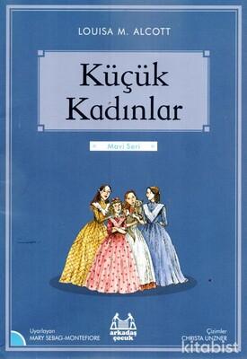Arkadaş Yayınları - Küçük Kadınlar-Mavi Seri