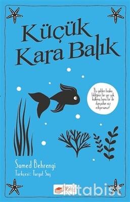The Çocuk - Küçük Kara Balık