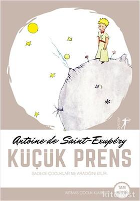 Artemis Yayınları - Küçük Prens Sadece Çocuklar Ne Aradığını Bilir