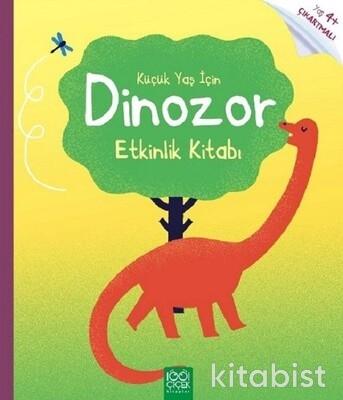1001 Çiçek Yayınları - Küçük Yaş İçin Dinozor Etkinlik Kitabı
