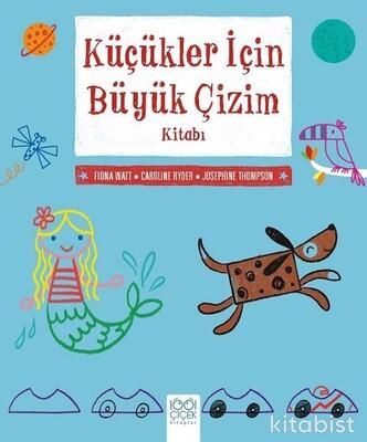 1001 Çiçek Yayınları - Küçükler İçin Büyük Çizim Kitabı