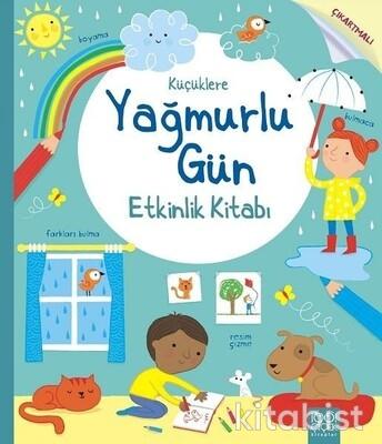 1001 Çiçek Yayınları - Küçüklere Yağmurlu Gün Etkinlik Kitabı