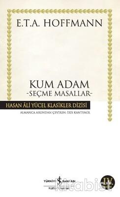 İş Bankası Yayınları - Kum Adam-Seçme Masallar-Hoffmann (K.Kapak)