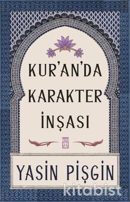 Timaş Yayınları - Kura'an'da Karakter İnşası