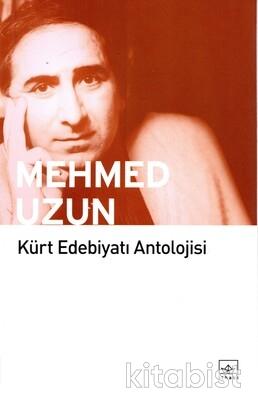 İthaki Yayınları - Kürt Edebiyatı Antolojisi