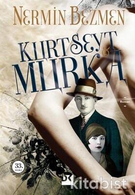 Doğan Kitap Yayınları - Kurt Seyt & Murka
