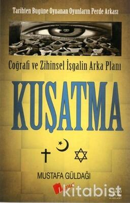 Lopus Yayınları - Kuşatma: Coğrafi ve Zihinsel İşgalin Arka Planı