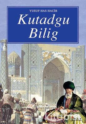 İskele Yayınları - Kutadgu Bilig
