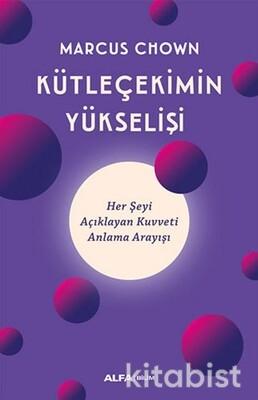 Alfa Yayınları - Kütle Çekimin Yükselişi