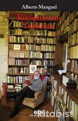 Yapıkredi Yayınları - Kütüphanemi Toplarken