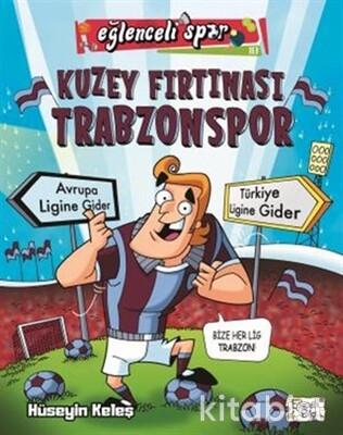 Eğlenceli Bilgi - Kuzey Fırtınası Trabzonspor