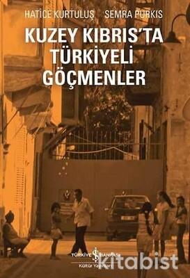 Kuzey Kıbrıs Ta Türkiyeli Göçmenler